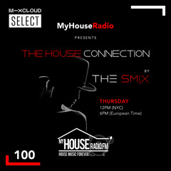 The House Connection #100, Live on MyHouseRadio (October 14, 2021)