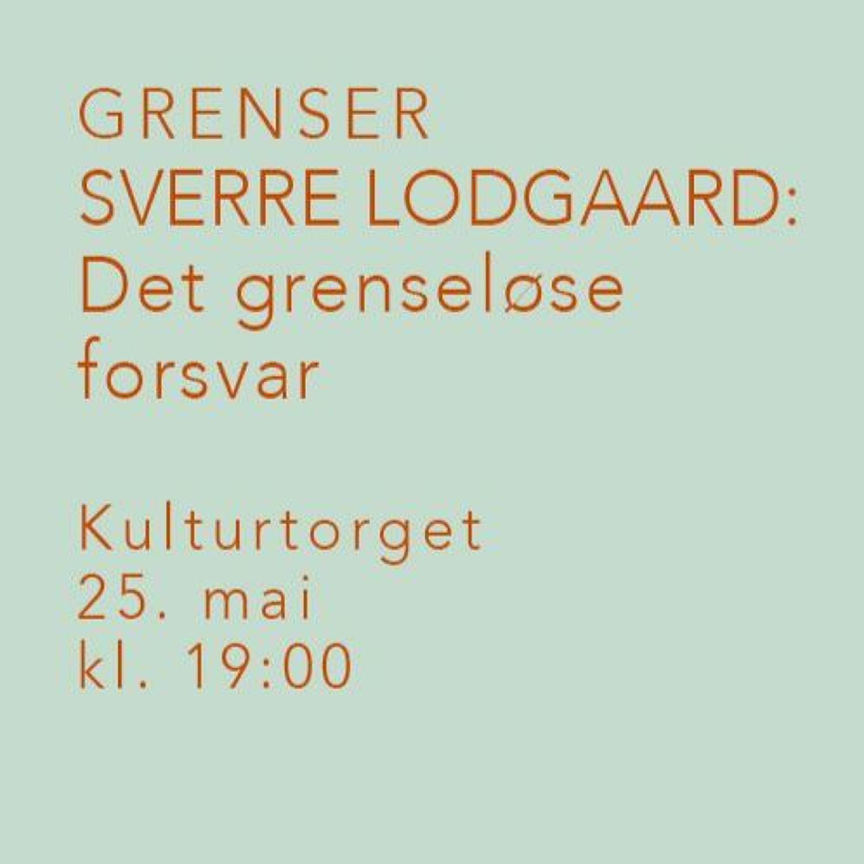 Sverre Lodgaard: Det grenseløse forsvar
