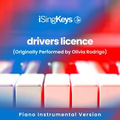 drivers licence (Originally Performed by Olivia Rodrigo) [Piano Instrumental Version]