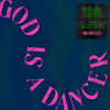God Is A Dancer (Cheyenne Giles & Knock2 Remix)