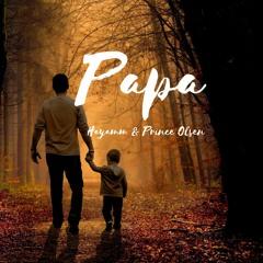 Hayamm feat Prince Olsen - Papa