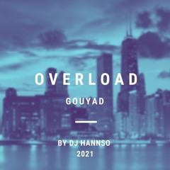 Overload Gouyad (2021)