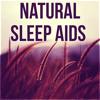 Natural Sleep Aids - Music Lullabies, Calming Piano and Instrumental Background Music, Restful Sleep, Deep Sleep, Inner Peace, Sleep Deeply, Relax