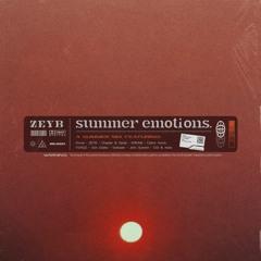 ZEYB Presents - summer emotions. - [Drove/KREAM/Loki/Calvin Harris]