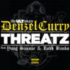 Threatz (feat. Robb Bank$ & Yung Simmie)