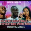 UK Afro Dancehall HIPHOP R&B MIX 2020 BY DJ TOPS ft Not3s Dave Stormzy Stefflon Don J Hus Giggs EO