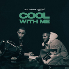 Cool With Me (feat. M1llionz)