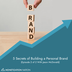 127. 5 Secrets of Building a Personal Brand