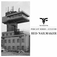 The Forgotten CCXXVIII: Red Nailmaker
