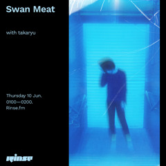 Swan Meat with takaryu - 10 June 2021