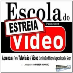 VOCÊ BRASIL Podcast - ESCOLA DO VÍDEO - A IMAGEM NO VÍDEO