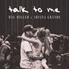 talk to me - ariana grande & mac miller