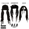 B.E.D. (Remix) [feat. Ty Dolla $ign & Quavo]