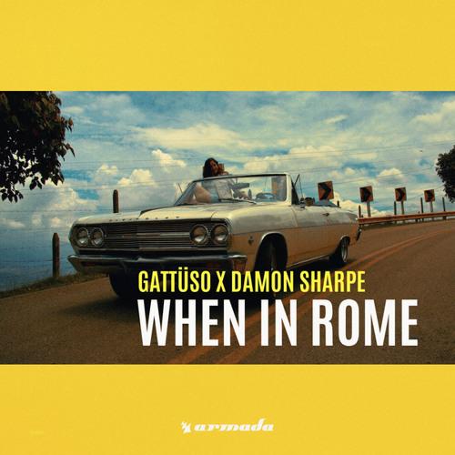 GATTÜSO x Damon Sharpe - When In Rome