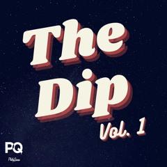 The Dip Vol. 1