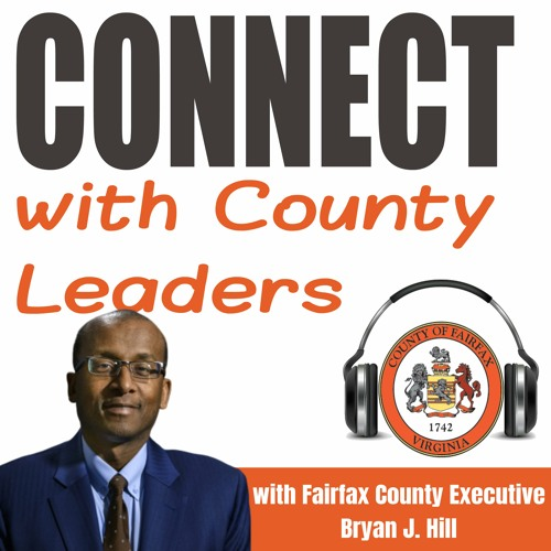 """Coronavirus Vaccine, FY2022 Budget and New Police Chief -- """"Connect with County Leaders"""" Podcast"""