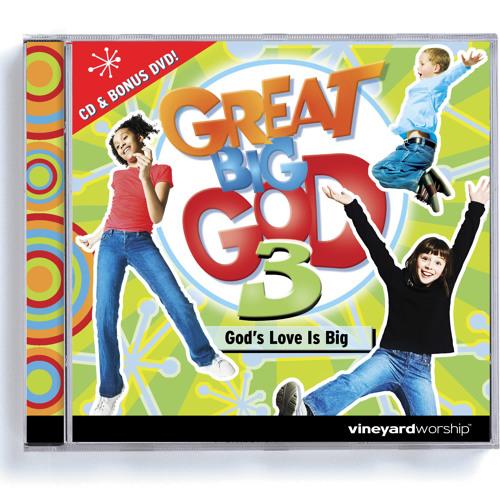 Great Big God 3: God's Love Is Big