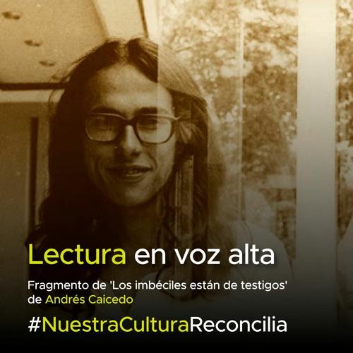 'Lectura en voz alta' - Felipe Ortiz lee a Andrés Caicedo