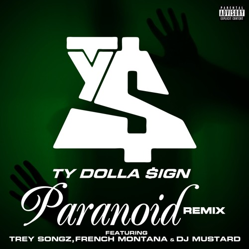 Download Paranoid (feat. Trey Songz, French Montana and DJ Mustard) (Remix)