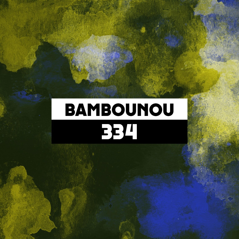 Dekmantel Podcast 334 - Bambounou