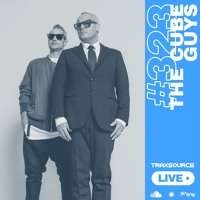 Traxsource LIVE! #323 with The Cube Guys