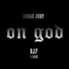 DODGE JURY 'ON GOD' REMIX
