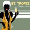 Saint Tropez Lounge