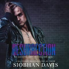 Resurrection (The Sainthood - Boys of Lowell High #1)Audiobook Sample