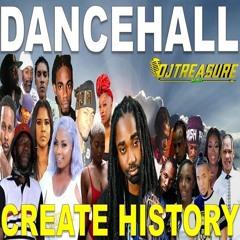DJ Treasure - CREATE HISTORY (Dancehall Mix 2021 Raw) 18764807131