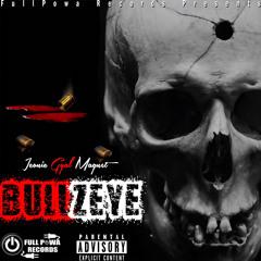 Bullzeye (Audio)