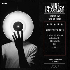 The People's Playlist with Ian Friday 8-29-21