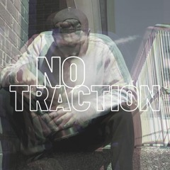 No Traction