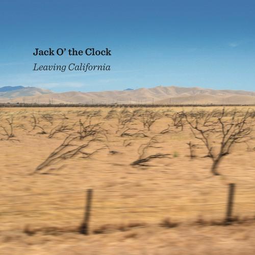 "JACK O' THE CLOCK ""Jubilation"" from ""Leaving California"" (Cuneiform Records)"