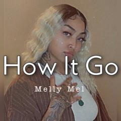How It Go Melly Mel .BeatBy@JpBeatz