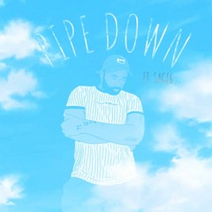 Pipe Down (ft Sage6)