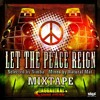 Download Let Peace Reign Mixtape by Raggadikal Sound Mp3