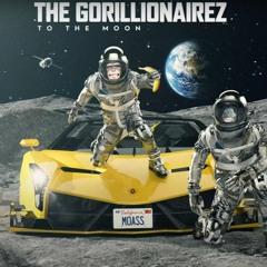 The Gorillionairez - To The Moon