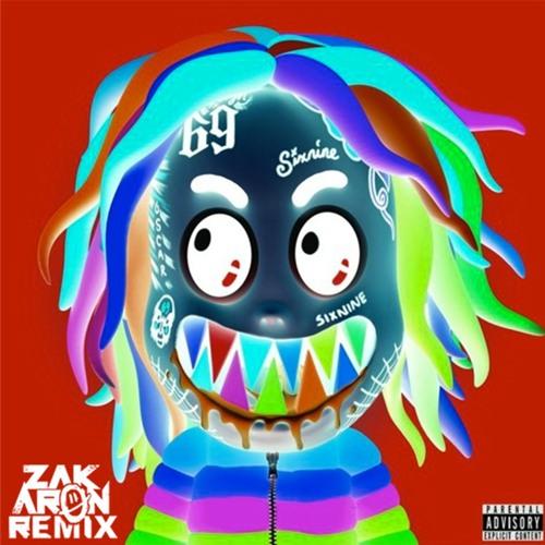 GOOBA - 6IX9INE (Zak Aron Remix)