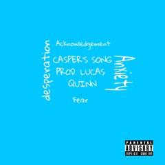 Casper's song prod. Lucas Quinn