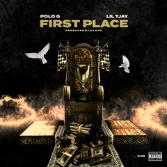 Polo G & Lil Tjay - First Place