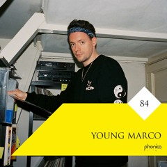 Phonica Mix Series 84: Young Marco