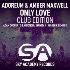 Adoreum & Amber Maxwell - Only Love (Adam Cooper Remix)