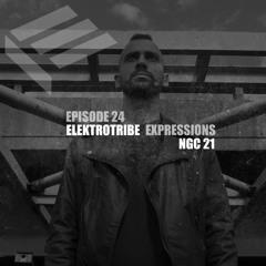 Elektrotribe Expressions Episode 24: NGC 21