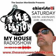 My House Radio Show 6.19.2021 by DJ Chiavisitelli