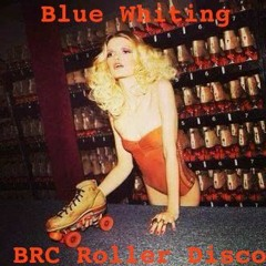 BRC Roller Disco ... for My Love Tiffany