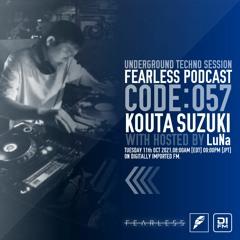 FEARLESS PODCAST @ DI.FM CODE057 Kouta Suzuki & LuNa