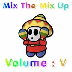 Mix The Mix Up : Volume V [ Spring Fever ]