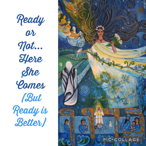 Ready or Not...Here She Comes