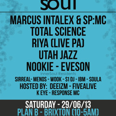 INNERSOUL LIVE - Marcus Intalex & SP:MC - (29.06.13 - Plan B Brixton)