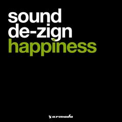Sound De-zign - Happiness (Radio Edit)